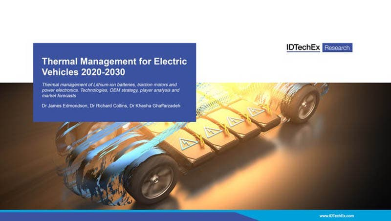 Informe IDTech EX Thermal Management for Electric Vehicles 2020-2030